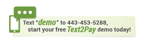 Try Text2Pay Demo